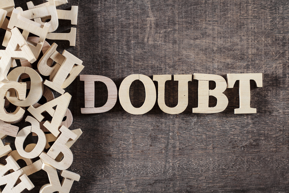 unless, doubt