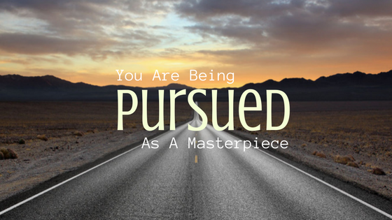 You Are Being Pursued As A Masterpiece Life Palette